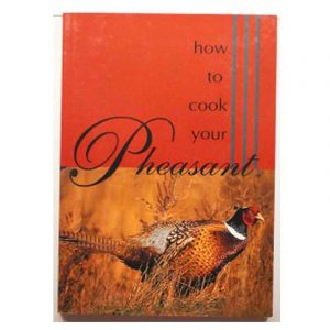 How to Cook Your Pheasant