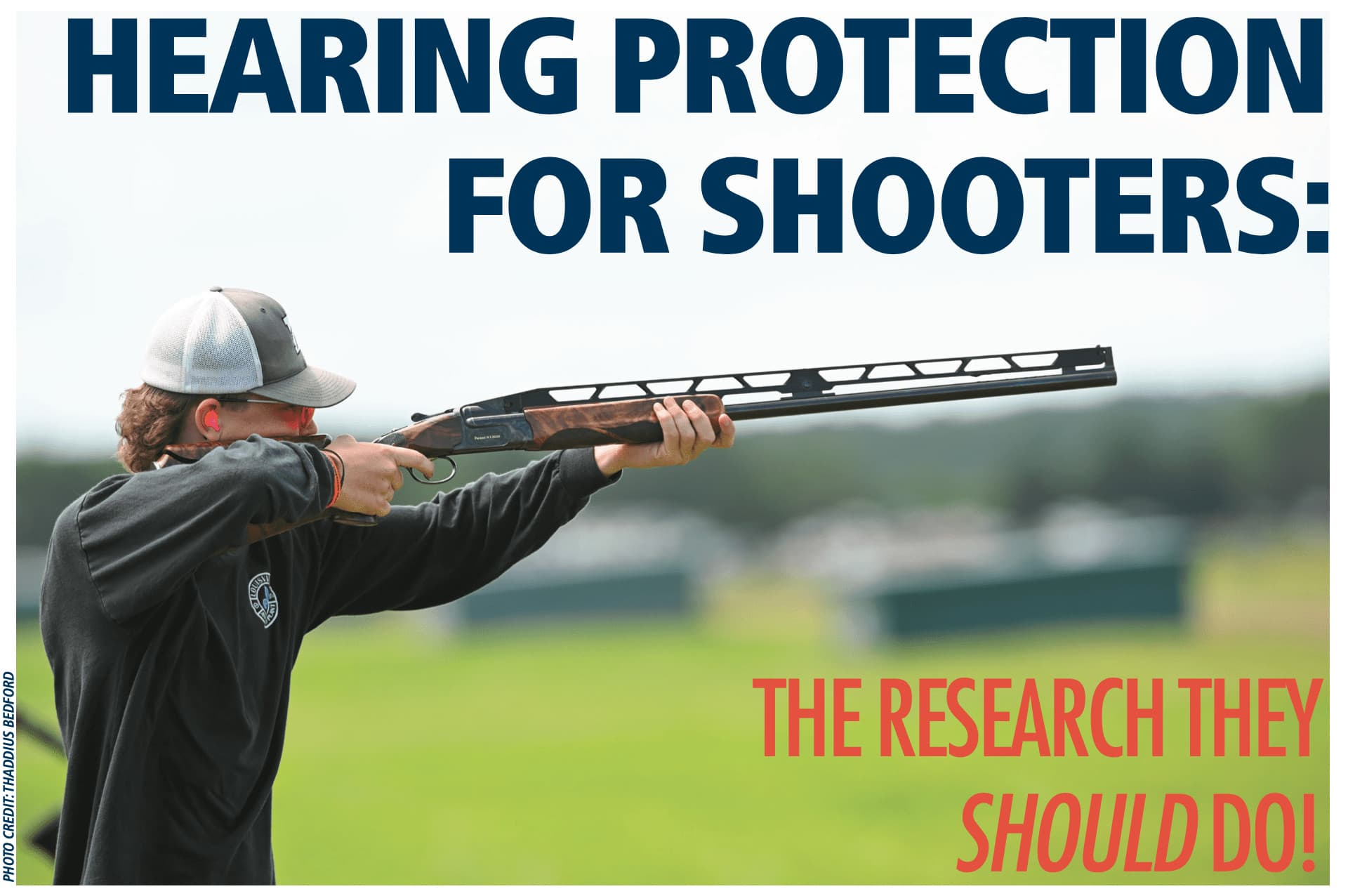 Hearing Protection for shooters